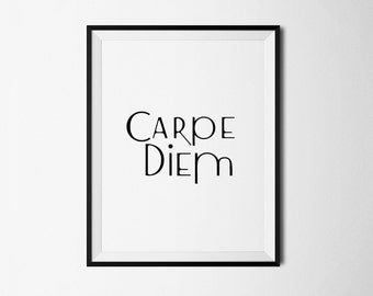 Carpe Diem, Printable art, Carpe Diem Print, Inspirational Quote, Wall Decor, Digital wall decor, Carpe Diem Art, Motivational Wall Decor