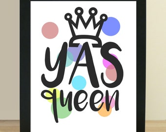 Yas Queen downloadable digital print