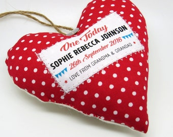 One Today - Personalised First 1st Birthday keepsake gift / present. Hanging heart decoration. Choice of fabric. Gift boxed.