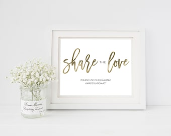 Wedding Sign Template | Hashtag Sign Share the Love | Wedding Sign | Printable Wedding Sign | 5x7 & 8x10 | EDN 5453