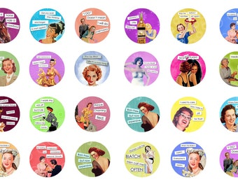 Funny Sayings Sassy Ladies 2 1/4 inch Pinback Button or Magnet Party Favor