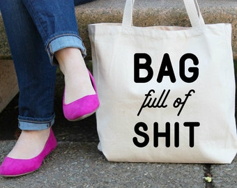 Bag full of Sh## XL Canvas Tote Bag