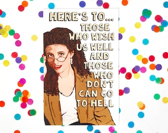Seinfeld Card Elaine Benes Card (funny birthday card, George Costanza, blank inside,)  (100% Recycled Paper)