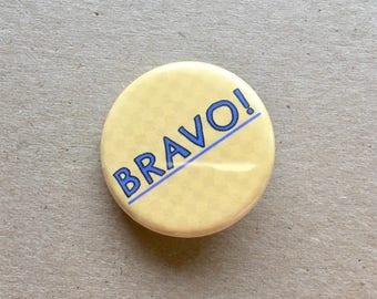Bravo! Button Pins