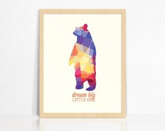 Dream Big Little One with Bear Wall Print | Nursery Decor | Children's Room Print
