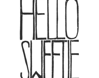Hello Sweetie Movie Poster Doctor Who wall art quotes - Hello Sign Printable file form Linoleum letterpress typography Art Print black