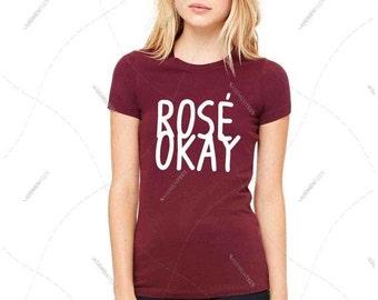 "Women - Girls - Premium Retail Fit ""Rosé Okay"" 2016 Crew-neck Tee, T-Shirt (S,M, L, XL)"