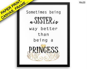 Sister Canvas Art Sister Printed Sister Family Art Sister Family Print Sister Framed Art Sister Being A Princess Sister Gift Birthday Ideas