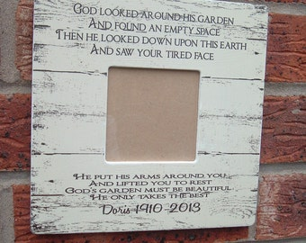 god looked around his garden sympathy picture frame gift photo frame  8x8 inch