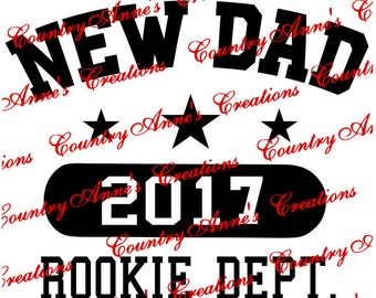 "SVG PNG DXF Eps Ai Wpc Cut file for Silhouette, Cricut, Pazzles, ScanNCut, Fcm - ""New dad Rookie"" can do any year  - svg"