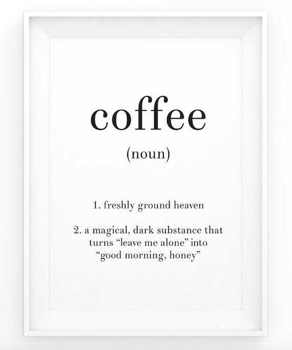 Free Printable Coffee Quotes: Items Similar To Coffee Definition Print