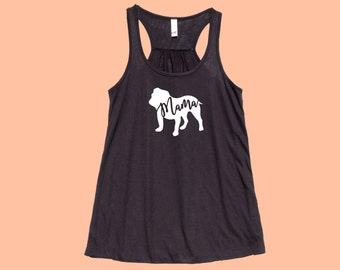 """Bulldog """"Mama"""" - Fit or Flowy Tank"""