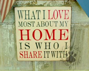 What I Love About My Home,  Primitve Word Art Typography Pine Wall Sign