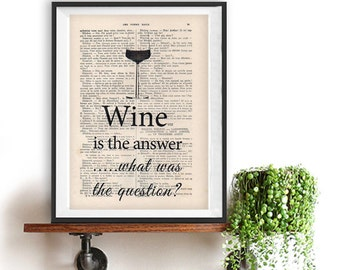 Wine is the answer what is the question print Typography Posters Wine Glass Living Room Kitchen Home decor vintage book page Gift For Him
