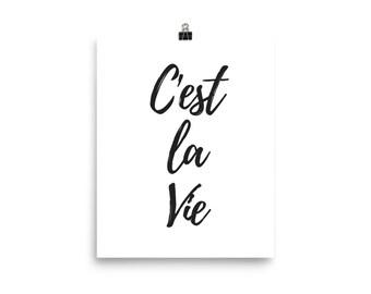 C'est la vie white print