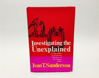Vintage Occult Book Investigating the Unexplained by Ivan T. Sanderson 1972 Hardcover