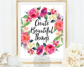 create beautiful things printable decor chalkboard fall print art wall office typography quote motivational quote art print inspirational
