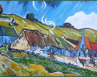 "Oil painting, ""Copy of a Van Gogh, Bauernhütten in Auvers"" , signed, 40 x 50 Canvas cmts, Costa Rica, Peru, offer special elinca24"