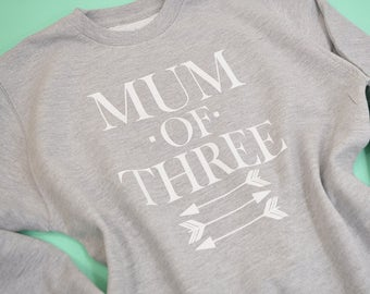 Mum of Three, Mummy of 3,Multiple Mum,Mother's Day Gift from three kids, Mother's Day Present,Mother's Day Clothing, Mother Daugher Gift,Mum