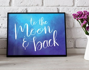 To The Moon and Back Hand Lettering Poster Print Wall Art Decor