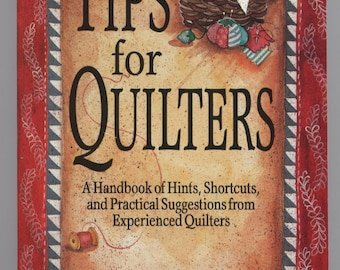 Tips for Quilters by Rachel T. Pellman TIB12275