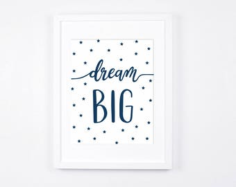 Navy Blue Nursery Decor, Dream Big, Stars Printable Art, Modern Nursery Wall Art, Navy Baby Room Art, Little Boys Room Decor Contemporary