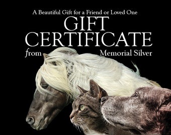GIFT CERTIFICATE from Memorial Silver, Pet Cremation Ashes Jewelry Gift Certificate, Pet Ashes Jewelry