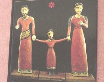 Vintage Traditional Arts of Spanish New Mexico Hispanic Heritage Wing Museum of International Folk Art Art of the Santero Chronology EC BIN