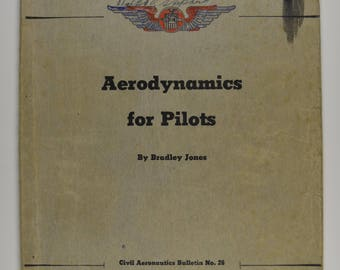 Aerodynamics for Pilots by Bradley Jones 1940