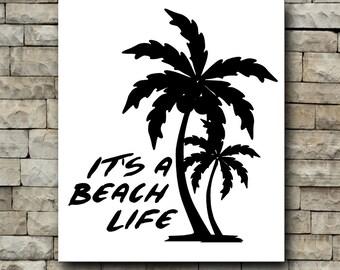 Its a beach life vinyl decal/palm tree/beach/summer/summertime/car decal/tumbler decal/beachlife