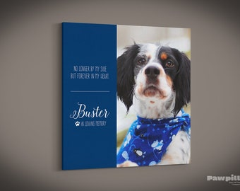 Pet Memorial, Pet Canvas, Pet Keepsake, Pet Print, Custom Pet Photo, Dog Canvas, Pet Photo, Pet Picture, Custom Canvas Print, Dog Print