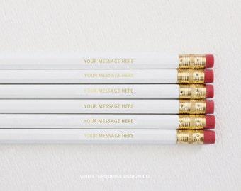 Personalized Pencils, Custom Pencils, Gold Foil Pencils, Quote Pencils, White Pencils, Wedding Favors, Branding, Teacher Gifts, Best Sellers