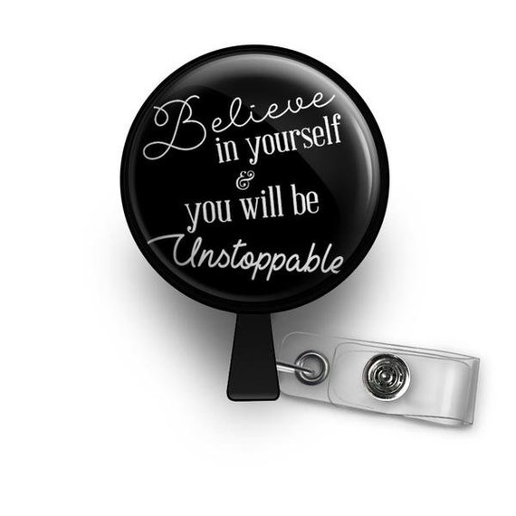 Be you believe in yourself retractable id badge reel solutioingenieria Image collections