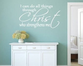 I can do all things, Christ, who Strengthens me, Vinyl wall decal, Wall decal, Vinyl decal, Religious, Christian, Home Decor, Living Room