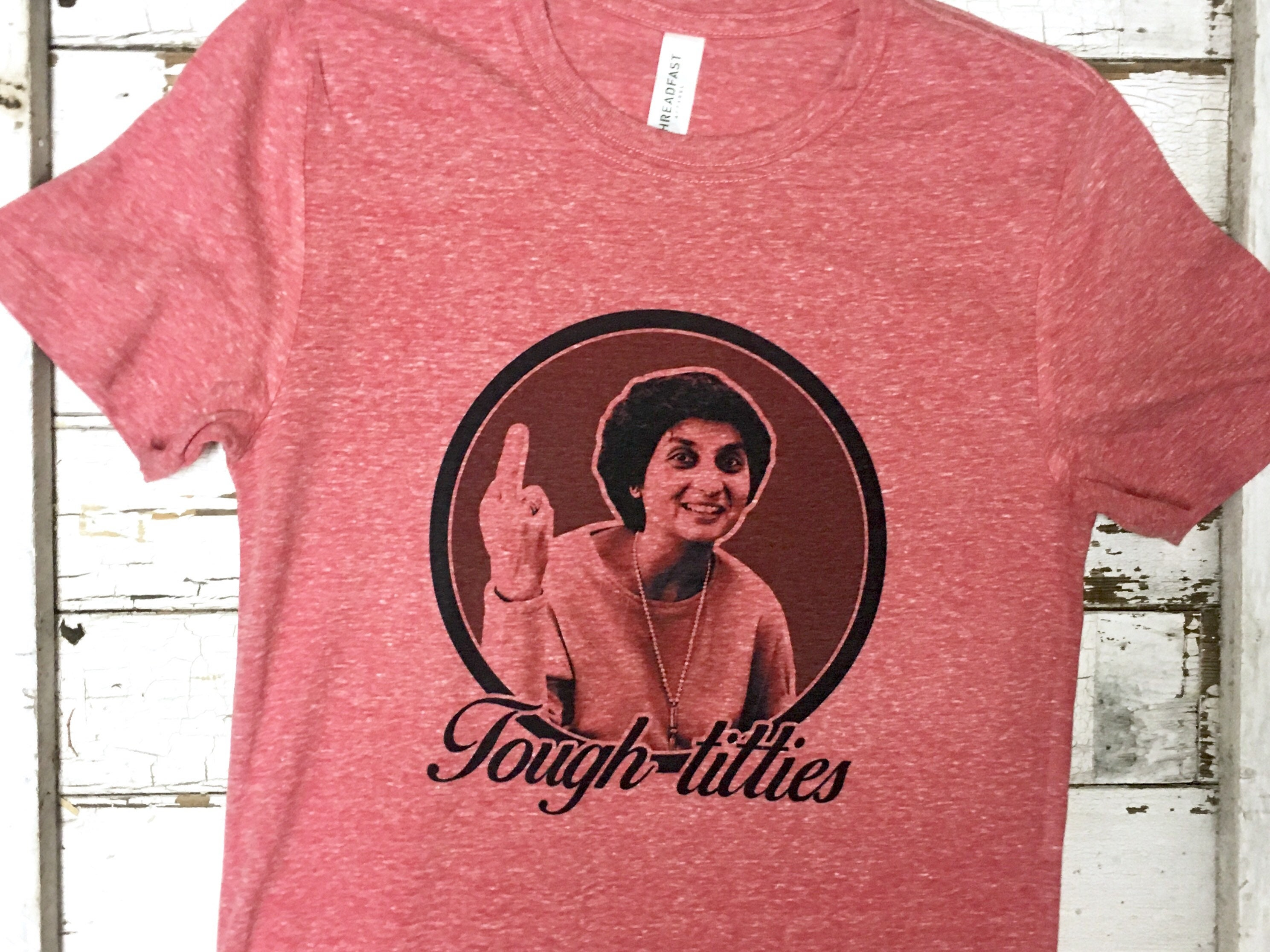 Tough Titties Red T-Shirt Ma Anand Sheela Wild Wild Country