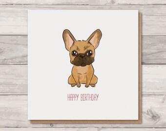 Frenchie Birthday Card - French Bulldog Card - Frenchie lover - Dog Birthday Card