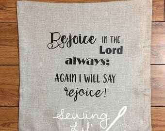 Rejoice in the Lord Pillow Cover