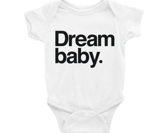 Dream baby. Typography Baby Onesie