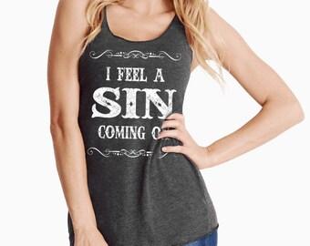 I Feel A Sin Coming On, Country Music, Song Lyrics, Miranda Lambert, Concert, Vintage, Distressed, Nashville, Racerback Tank, Hell on Wheels