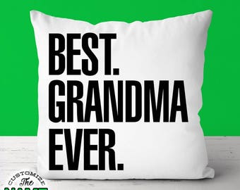 Best Grandma Ever, Grandpa Gift, Grandma Birthday, Father's Day, Grandma Pillow, Grandma Gift Idea, Baby Shower, Pregnancy