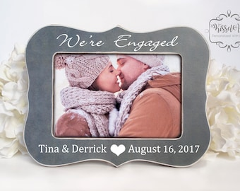 Engagement Gift Personalized Engagement Gift Engagement Picture Frame We're Engaged Gift Newly Engaged Picture Frame Wedding shower 4x6