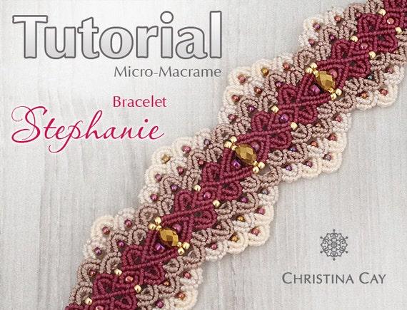 Tutorial Pdf Micro Macrame Bracelet Stephanie
