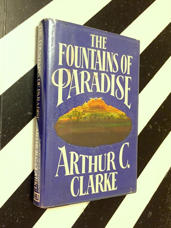 The Fountains of Paradise by Arthur C. Clarke (1979) first edition book
