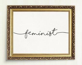 Feminist Print | minimalist quote poster, scandinavian print, living room decor, modern, home decor, printable wall art, houswarming gift