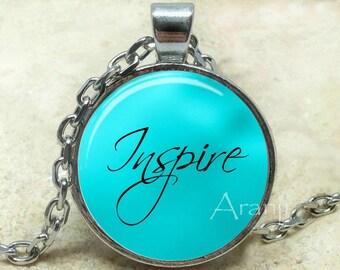 Inspire pendant, inspire necklace, inspire jewelry, inspirational pendant, teacher necklace, inspire,  Pendant #PA200P