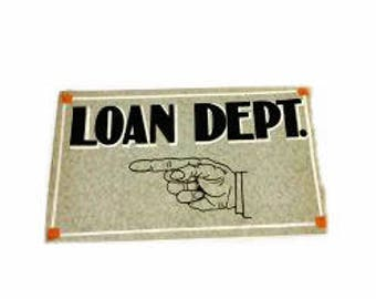 Art Deco Hand Painted Loan Dept. Typography Sign