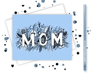Mothers Day Card - Hand Illustrated - Mothers Day  - Mom from daughter