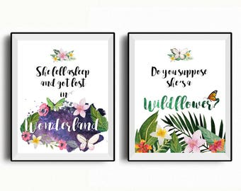 Alice in Wonderland set of printables, She fell asleep and got lost in Wonderland, Do you suppose she is a Wildflower?, set of 2 printables