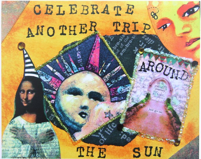 Altered Art Greeting Card, Another Trip Around the Sun, Size 5x7, Card Print
