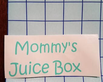 Mommy's Juice Box vinyl decal